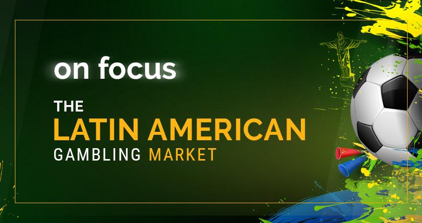 LatAm Gambling Market – A growing need for regulation