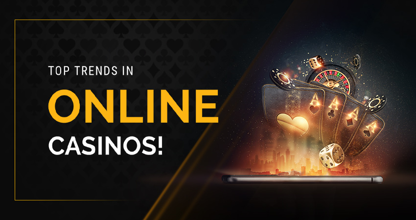 Top trends in the online casino business for 2021